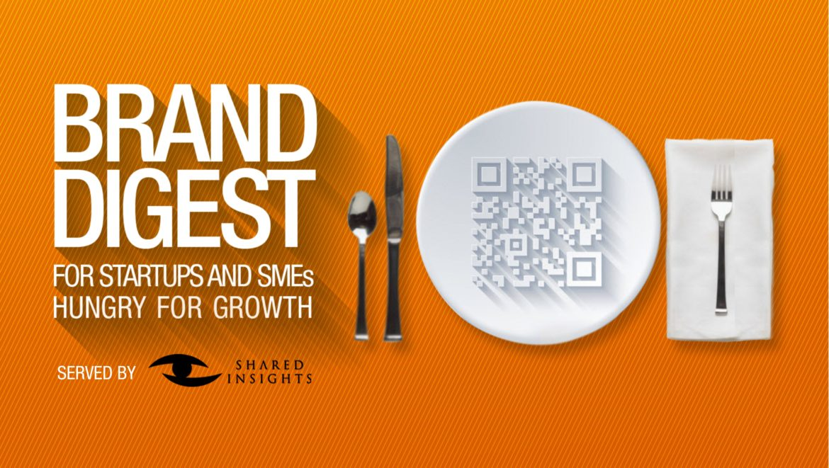 Brand Digest - For Startups and SMEs Hungry for Growth- Shared Insights